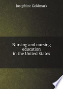 Nursing And Nursing Education In The United States