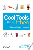 Cool Tools in the Kitchen Book