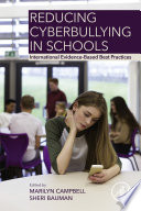 """""""Reducing Cyberbullying in Schools: International Evidence-Based Best Practices"""" by Marilyn Campbell, Sheri Bauman"""