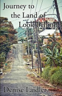 Journey to the Land of Look Behind