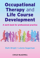 Occupational Therapy and Life Course Development