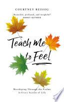 Teach Me To Feel