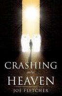 Crashing Into Heaven