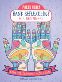 Press Here! Hand Reflexology for Beginners Pdf/ePub eBook