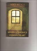 The Seven Longings of the Human Heart