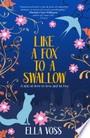 Like a Fox to a Swallow