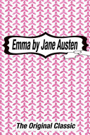 Emma by Jane Austen The Original Classic