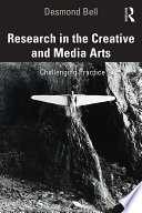 Research in the Creative and Media Arts