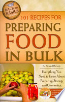 101 Recipes for Preparing Food in Bulk Book