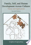 Family, Self, and Human Development Across Cultures  : Theory and Applications