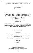 Awards Agreements Orders C Made Under The Industrial Conciliation And Arbitration Act The Apprentices Act The Labour Disputes Investigation Act And Other Relevant Acts For The Year