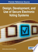 Design Development And Use Of Secure Electronic Voting Systems