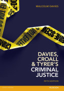 Davies, Croall & Tyrer's Criminal Justice