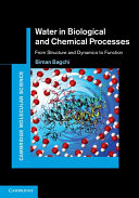 Water in Biological and Chemical Processes
