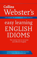 Collins Webster's Easy Learning English Idioms