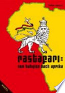 Rastafari: von Babylon nach Afrika