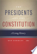 The Presidents And The Constitution Book