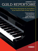 Guild Repertoire: Piano Music Appropriate for the Auditions of the National Guild of Piano Teachers, Elementary C & D [Pdf/ePub] eBook