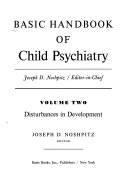 Basic Handbook of Child Psychiatry  Disturbances in development