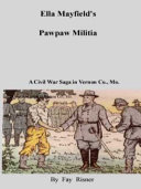 Pdf Ella Mayfield's Pawpaw Militia