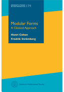 Modular Forms: A Classical Approach