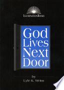 God Lives Next Door