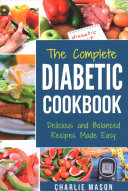 The Complete Diabetic Cookbook Book PDF