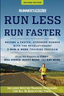 Runner's World Run Less, Run Faster, Revised Edition