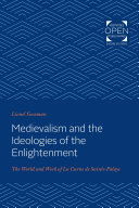 Medievalism and the Ideologies of the Enlightenment Book