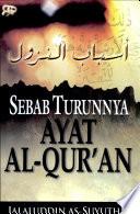 """""""Asbabun Nuzul; Sebab Turunnya Ayat Al-Quran"""" by Jalaluddin As-Suyuthi"""