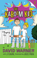 Playing Up  Kaboom Kid  2