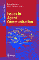 Issues in Agent Communication