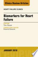 Biomarkers For Heart Failure An Issue Of Heart Failure Clinics E Book Book PDF