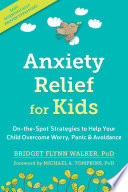Anxiety Relief For Kids Book PDF