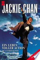 Jackie Chan - ein Leben voller Action
