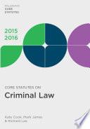 Core Statutes on Criminal Law 2015 16