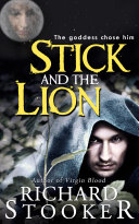 Stick and the Lion and The Moon Queen (Historical Magic Fantasy)