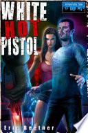 White Hot Pistol Pdf/ePub eBook