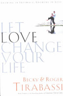 Let Love Change Your Life