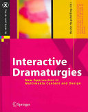 Interactive Dramaturgies