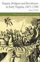 Empire, Religion and Revolution in Early Virginia, 1607-1786 Pdf/ePub eBook
