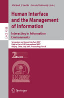 Human Interface and the Management of Information  Interacting in Information Environments