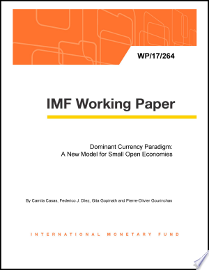 Read Online Dominant Currency Paradigm: A New Model for Small Open Economies Full Book