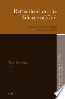 Reflections On The Silence Of God