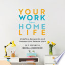 Your Work from Home Life