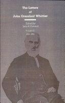 The Letters of John Greenleaf Whittier