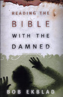 Reading the Bible with the Damned