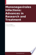 Mononegavirales Infections Advances In Research And Treatment 2011 Edition Book PDF