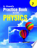 S Chand's Practice Book for ICSE 7 physics