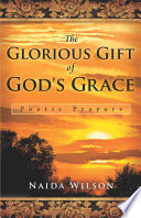 The Glorious Gift of God s Grace Book